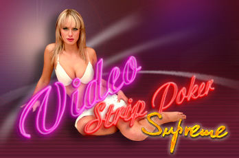 Video strip poker supreme april
